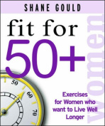 Fit for 50 +