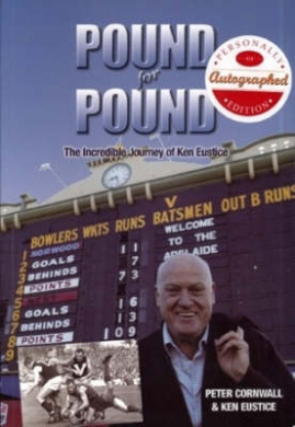 Pound for Pound: the High Life, Collapse and Back: the Incredible Journey of Ken Eustice