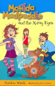 Matilda Mudpuddle and the X-ray Eyes