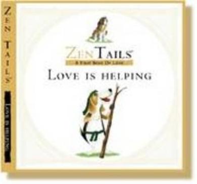 Love is Helping (Zen Tails)