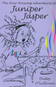 The Hair-raising Adventures of Juniper Jasper
