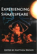 Experiencing Shakespeare