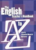 English Teacher's Handbook A to Z