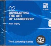 Developing the Art of Leadership  [Audio]