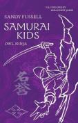 Samurai Kids 2: Owl Ninja