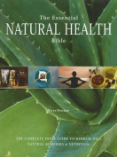 The Essential Natural Health Bible