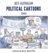Best Australian Political Cartoons 2006