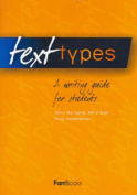 Text Types A Writing Guide for Students