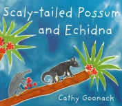 Scaly-Tailed Possum and Echidna