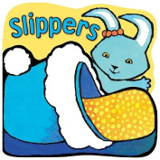 Slippers [Board book]
