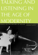 Talking and Listening in the Age of Modernity