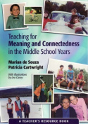 Teaching for Meaning and Connectedness in the Middle School Years