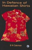 In Defense of Hawaiian Shirts