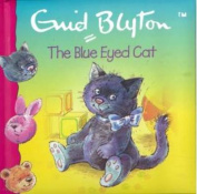The Blue Eyed Cat [Board book]