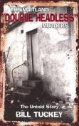 The Maitland 'Double Headless' Murders