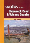 Walks of the Shipwreck Coast & Volcano Country