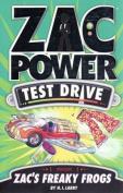 Zac Power Test Drive - Zac's Freaky Frogs