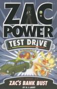 Zac Power Test Drive - Zac's Bank Bust