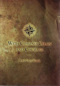 With Compass, Chain and Courage