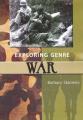 War (Exploring Genre)