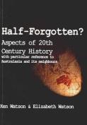 Half-Forgotten