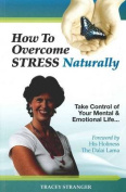How to Overcome Stress Naturally