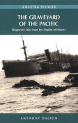 Graveyard of the Pacific