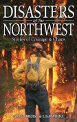Disasters of the Northwest