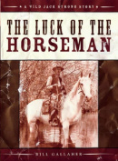 The Luck of the Horseman