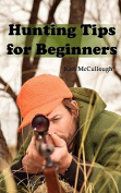 Hunting Tips for Beginners