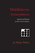 Middlebrow Annoyances
