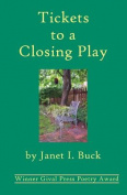 Tickets to a Closing Play