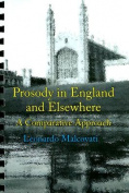 Prosody in England and Elsewhere