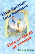 Tina Spring Into Summer / Tina Se Lanza Al Verano