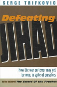 Defeating Jihad