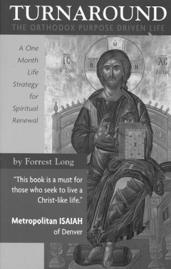 Turnaround: The Orthodox Purpose Driven Life - A One Month Life Strategy for Spiritual Renewal