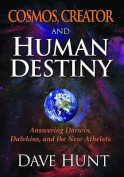 Cosmos, Creator and Human Destiny