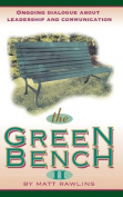 The Green Bench II