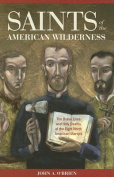 Saints of the American Wilderness