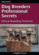 Dog Breeders Professional Secrets