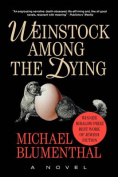 Weinstock Among the Dying