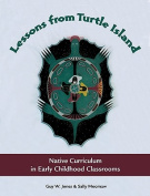 Lessons from Turtle Island