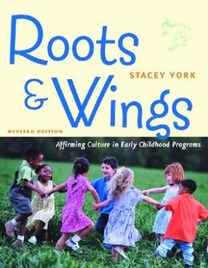 Roots & Wings: Affirming Culture in Early Childhood Programs
