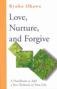 Love, Nurture and Forgive