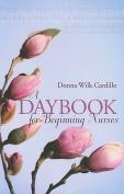 A Daybook for Beginning Nurses