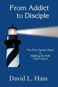 From Addict to Disciple