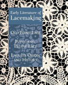 Early Literature of Lacemaking