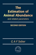 The Estimation of Animal Abundance and Related Parameters