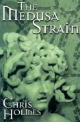 The Medusa Strain with Bookmark