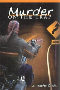 Murder on the Trap